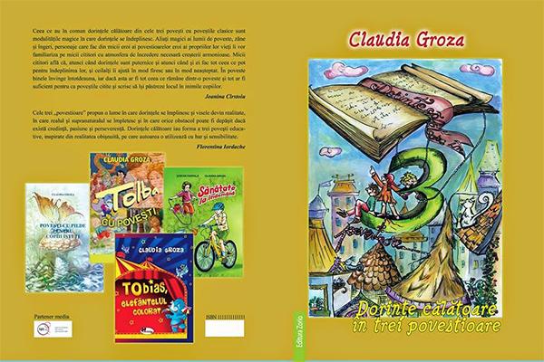 Carti PDF - Dorinte calatoare in trei povestioare, Povesti pentru copii de Claudia Groza Lazăr